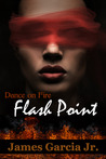 Flash Point (Dance on Fire, #2)