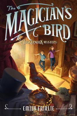 The Magician's Bird (Tuckernuck, #2)