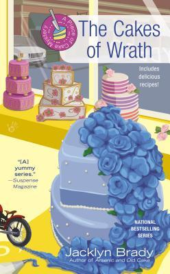The Cakes of Wrath (Piece of Cake Mystery, #4)