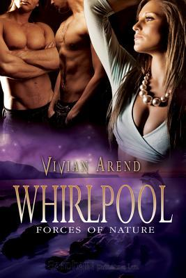 Whirlpool by Vivian Arend