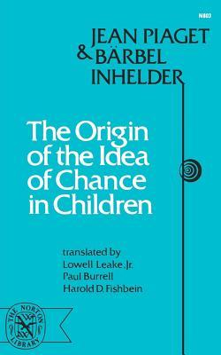 The Origin of the Idea of Chance in Children