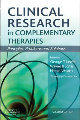 Clinical Research in Complementary Therapies E-Book: Principles, Problems and Solutions
