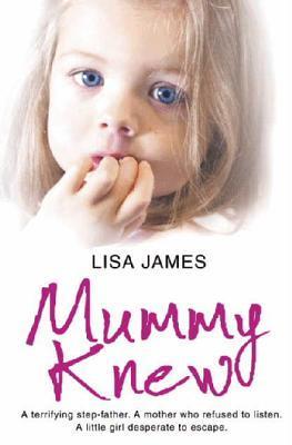 Mummy Knew by Lisa James