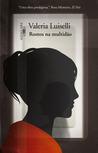 Rostos na Multidão by Valeria Luiselli