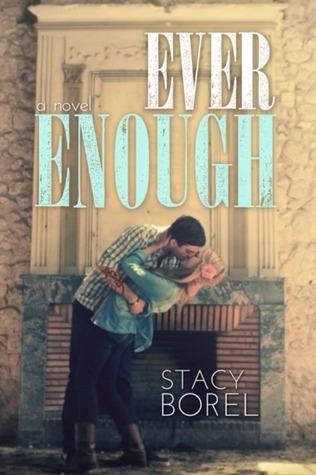 Ever Enough (Ever Enough, #1)