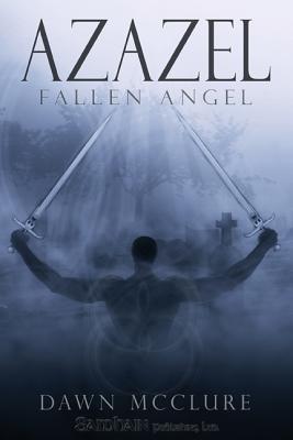 Azazel (Fallen Angel, #1)
