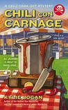 Chili con Carnage (A Chili Cook-Off Mystery, #1)