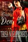Foxes' Den by Teresa Noelle Roberts