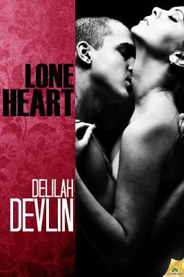 Lone Heart by Delilah Devlin