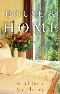 House and Home by Kathleen McCleary