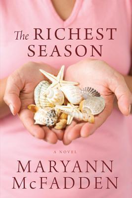 The Richest Season by Maryann McFadden