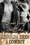 Shoulda Been a Cowboy (Rough Riders, #7)