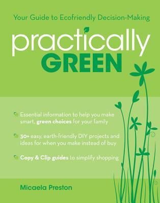 Practically Green: Your Guide to Ecofriendly Decision-Making
