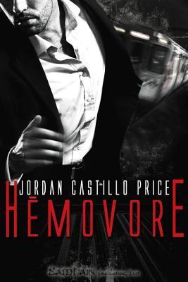 Hemovore by Jordan Castillo Price