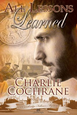 All Lessons Learned by Charlie Cochrane