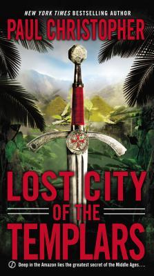 Lost City of the Templars (Templar, #8)