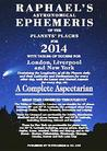 Raphael's Astronomical Ephemeris of the Planets' Places for 2014: A Complete Aspectarian
