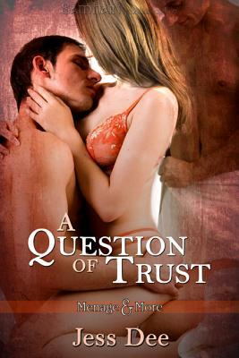 A Question of Trust (A Question Of ... #1)