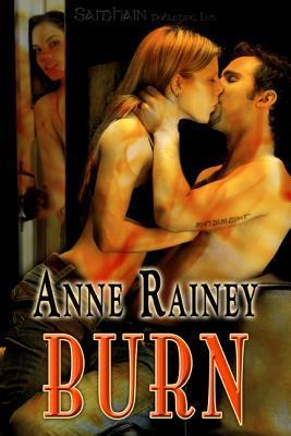 Burn by Anne Rainey