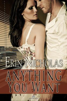 Anything You Want by Erin Nicholas