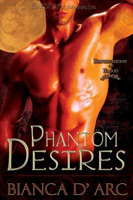Phantom Desires (Brotherhood of Blood, #3)