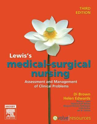 Lewis's Medical Surgical Nursing - E-Book: Assessment and Management of Clinical Problems