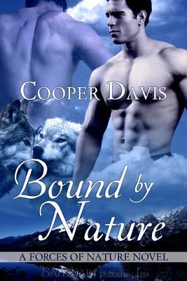 Bound By Nature by Cooper Davis