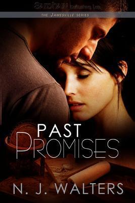 Past Promises (Jamesville, #7)