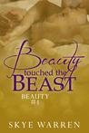 Beauty Touched the Beast by Skye Warren