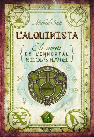 L'alquimista: Els secrets de l'immortal Nicolàs Flamel (The Secrets of the Immortal Nicholas Flammel, 1)