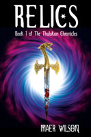 Relics (The Thulukan Chronicles, #1)