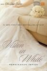 Vision in White - Pernikahan Impian by Nora Roberts