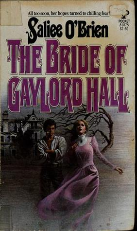Bride of Gaylord Hall