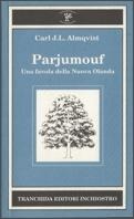 Parjumouf: Una favola della Nuova Olanda