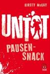 Untot: Pausensnack (Undead, #1.5)