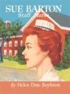 Sue Barton, Staff Nurse (Sue Barton #7)