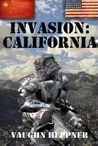 Invasion: California (Invasion America, #2)