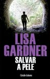 Salvar a Pele by Lisa Gardner