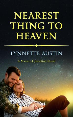 Nearest Thing to Heaven (Maverick Junction, #2)