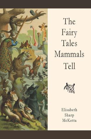 the-fairy-tales-mammals-tell