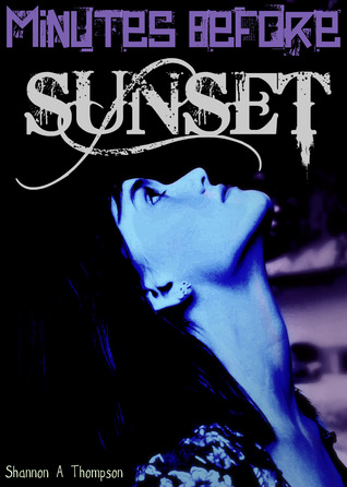 Minutes Before Sunset (Timely Death, #1)