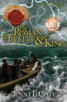 The Roman, the Twelve and the King (Epic Order of the Seven #4)