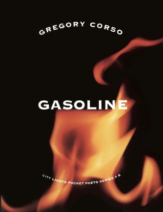Gasoline & The Vestal Lady on Brattle by Gregory Corso