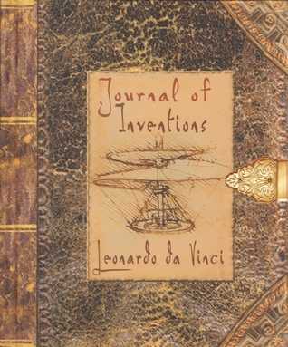 Ebook Journal of Inventions: Leonardo da Vinci by Jasper Bark read!
