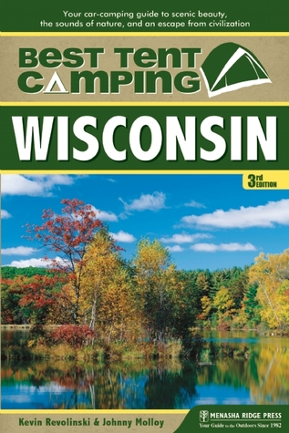 best-tent-camping-wisconsin-your-car-camping-guide-to-scenic-beauty-the-sounds-of-nature-and-an-escape-from-civilization