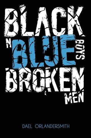 Black n Blue Boys/Broken Men