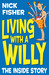Living with a Willy by Nick Fisher