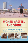 Women of Steel and Stone by Anna M. Lewis