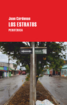Los estratos by Juan Cárdenas