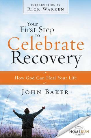 your-first-step-to-celebrate-recovery-how-god-can-heal-your-life